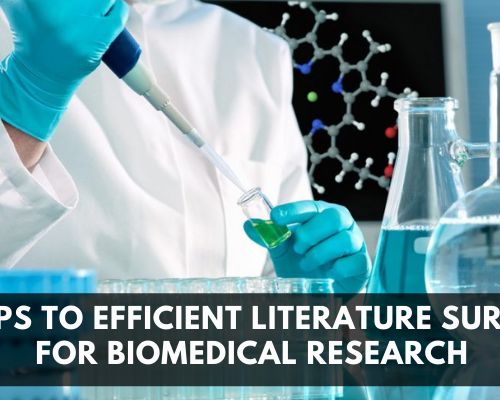 Steps To Efficient Literature Survey For Biomedical Research